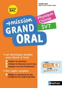 MISSION GRAND ORAL PHYSIQUE CHIMIE SVT