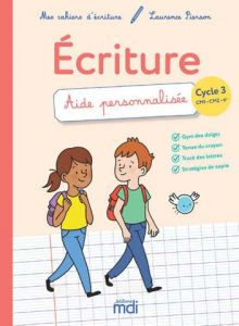 MDI MES CAHIERS D'ECRITURE CYCLE 3