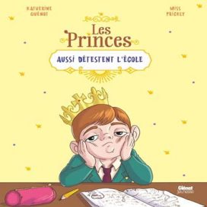 LES PRINCES AUSSI DETESTENT L'ECOLE