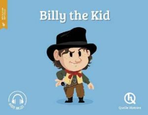 QUELLE HISTOIRE BILLY THE KID