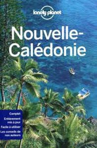 NOUVELLE CALEDONIE LONELY PLANET 6ED