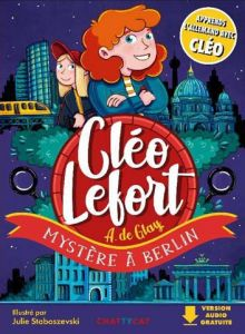 CLEO LEFORT MYSTERE A BERLIN